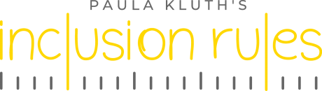 Inclusion Rules by Paula Kluth