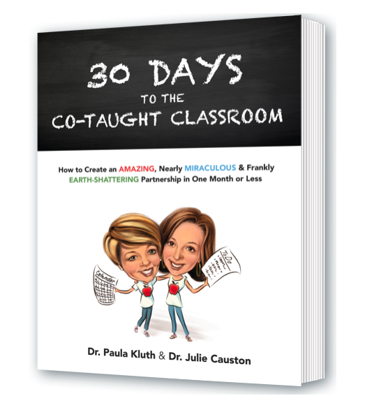 30 Days to the Co-Taught Classroom by Paula Kluth