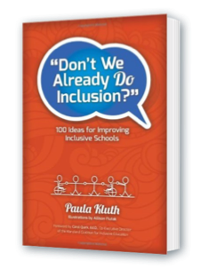 Don't We Already Do Inclusion? by Paula Kluth