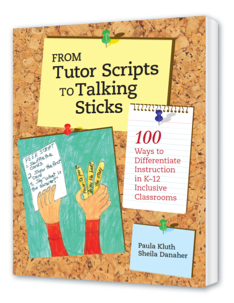 From Tutor Scripts to Talking Sticks by Paula Kluth