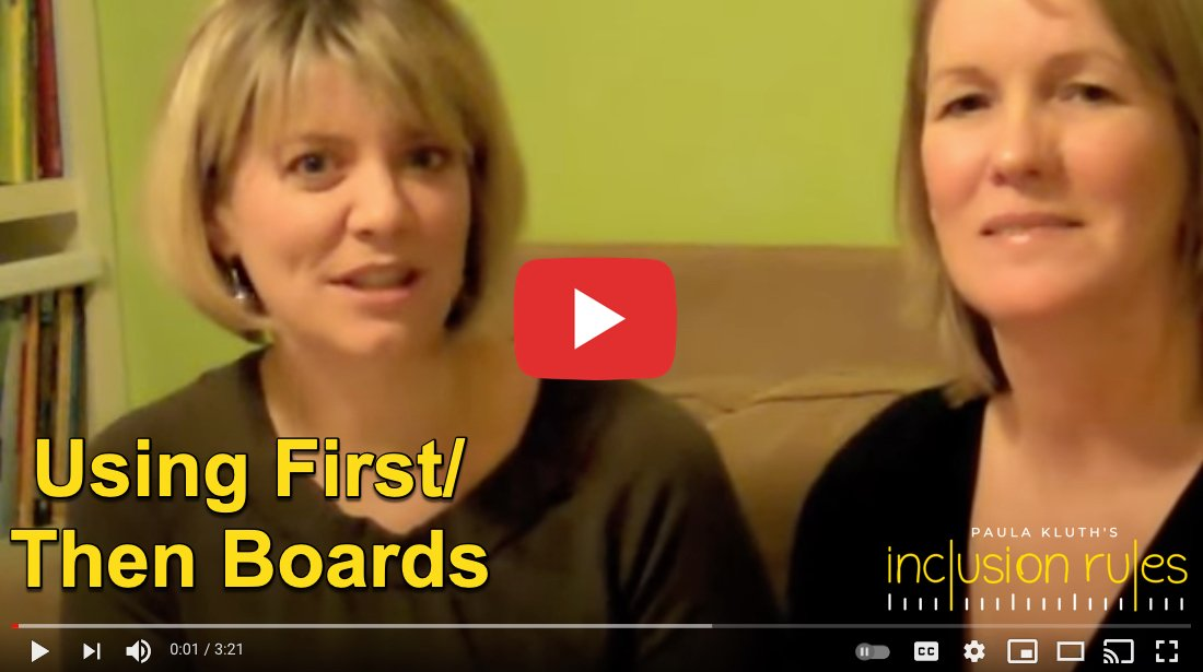 Paula Kluth discusses using first/then boards